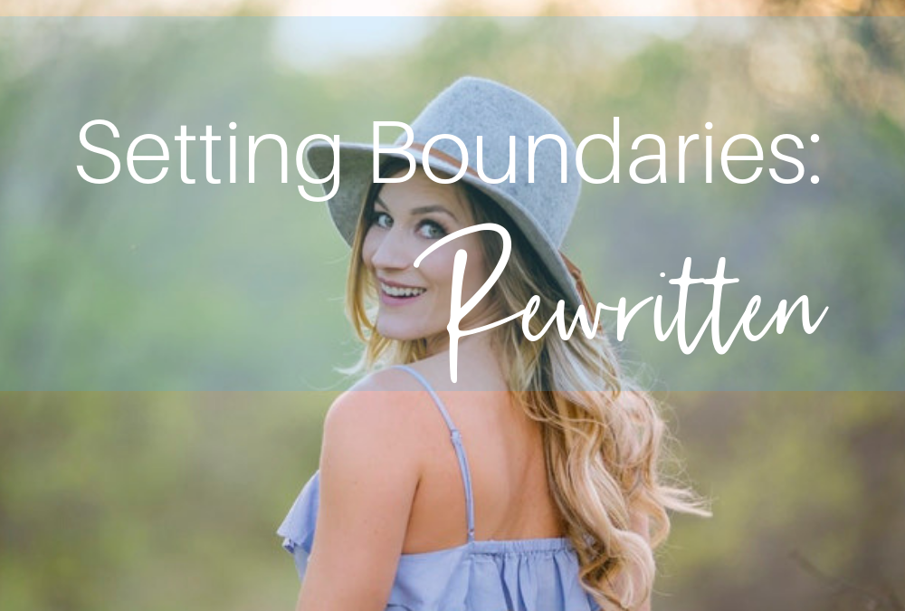 Setting Boundaries: Rewritten
