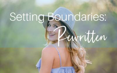 Setting Boundaries: Rewritten