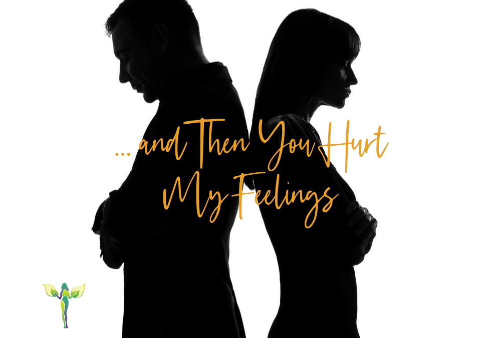 I Had the BEST Night … and Then You Hurt My Feelings